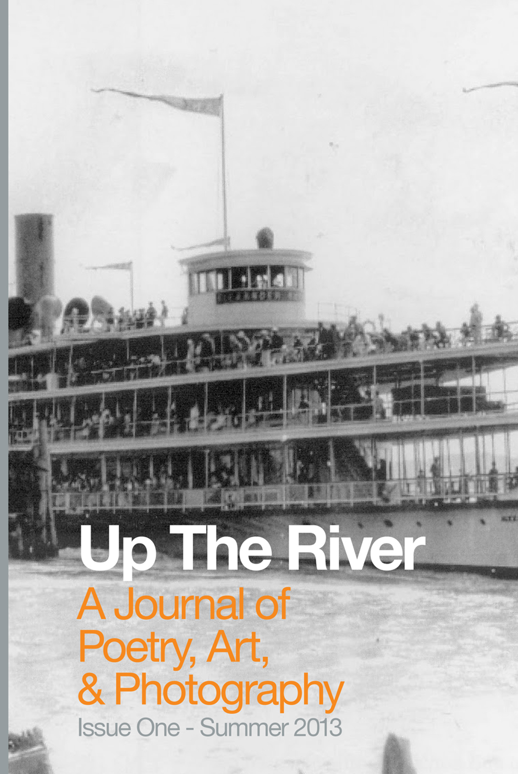 Up The River, Issue One